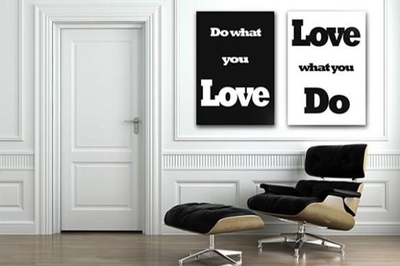 Tableau décoration noir et blanc Do what you Love