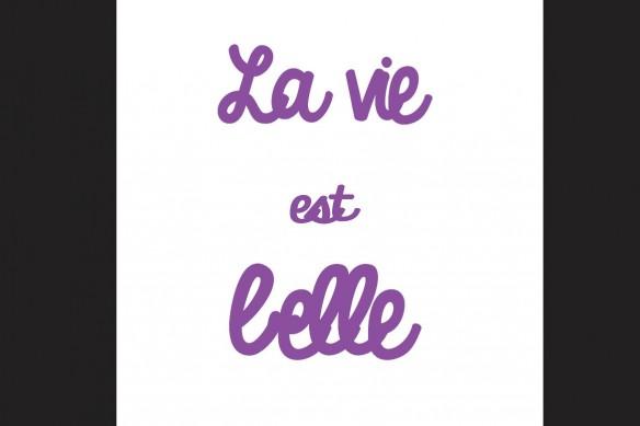 La vie est Belle violet